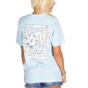 """Lauren James Tops - """"Welcome to the South Y'all"""" T-shirt"""